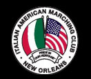 Italian American Marching Club and celebrate your heritage with us in New Orleans.